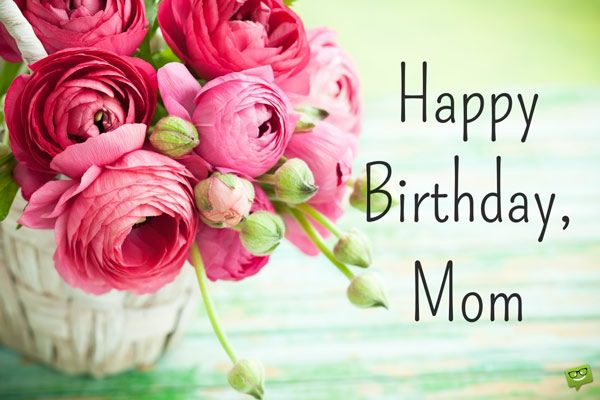 Best Mom In The World Birthday Wishes For Your Mother Happy Birthday Wishes Images Birthday Wishes Flowers Cool Happy Birthday Images