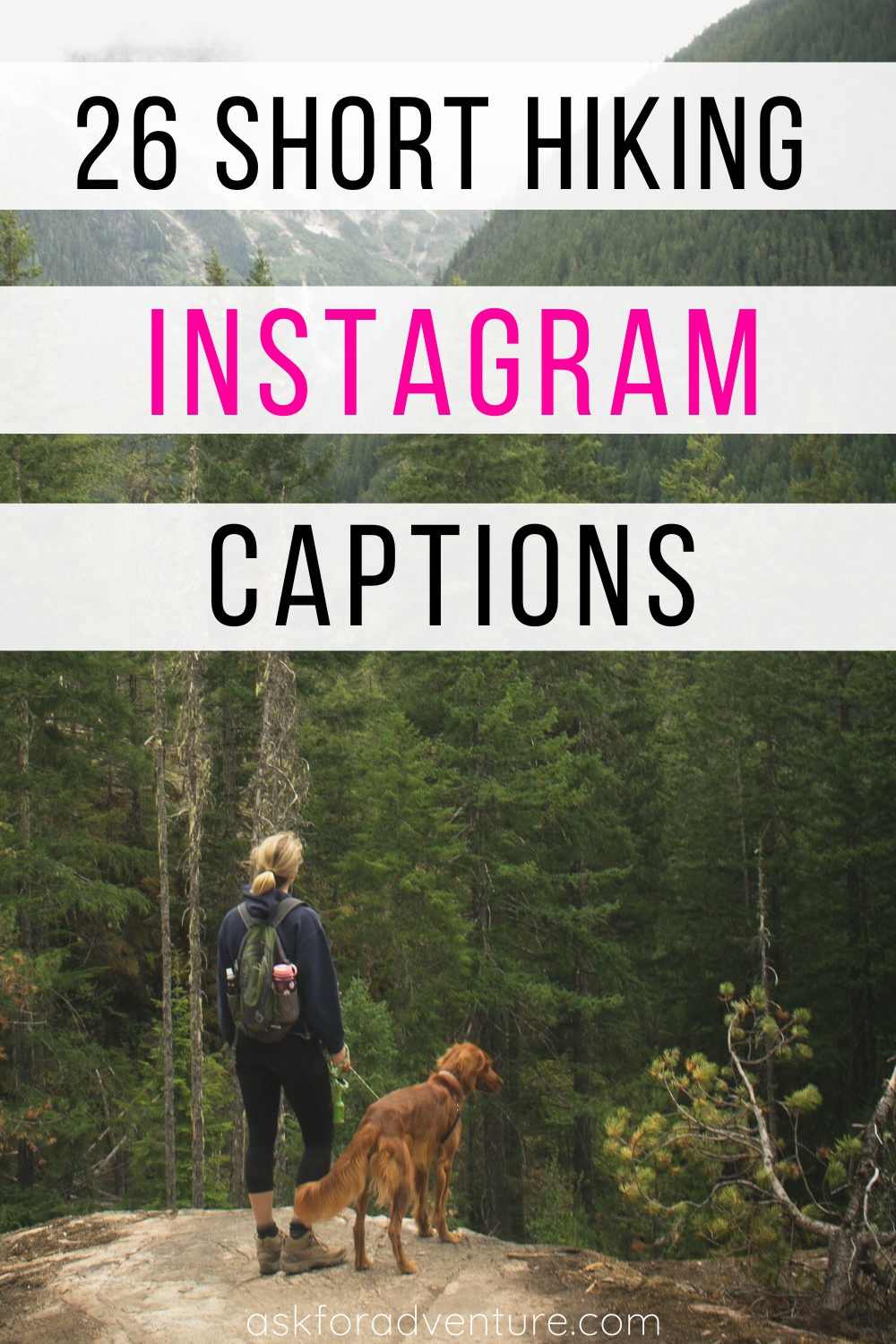 26 Good Instagram Captions For Hiking Pictures Ask For Adventure Good Instagram Captions Hiking Pictures Instagram Captions