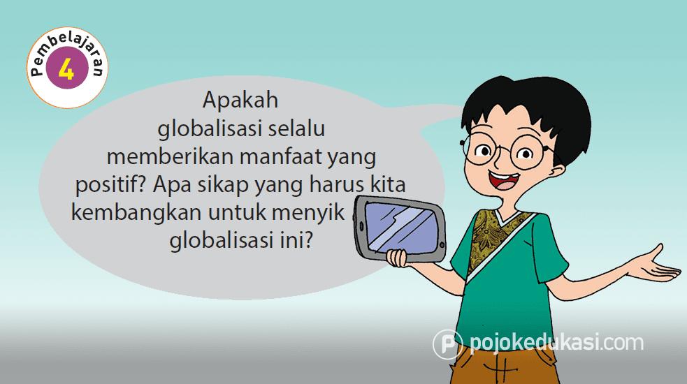 Kunci Jawaban Buku Siswa Tema 4 Globalisasi Kelas 6 Halaman 75 76 78 79 80 81 82 Subtema 2 Pembelajaran 4 Belajar Buku Kunci