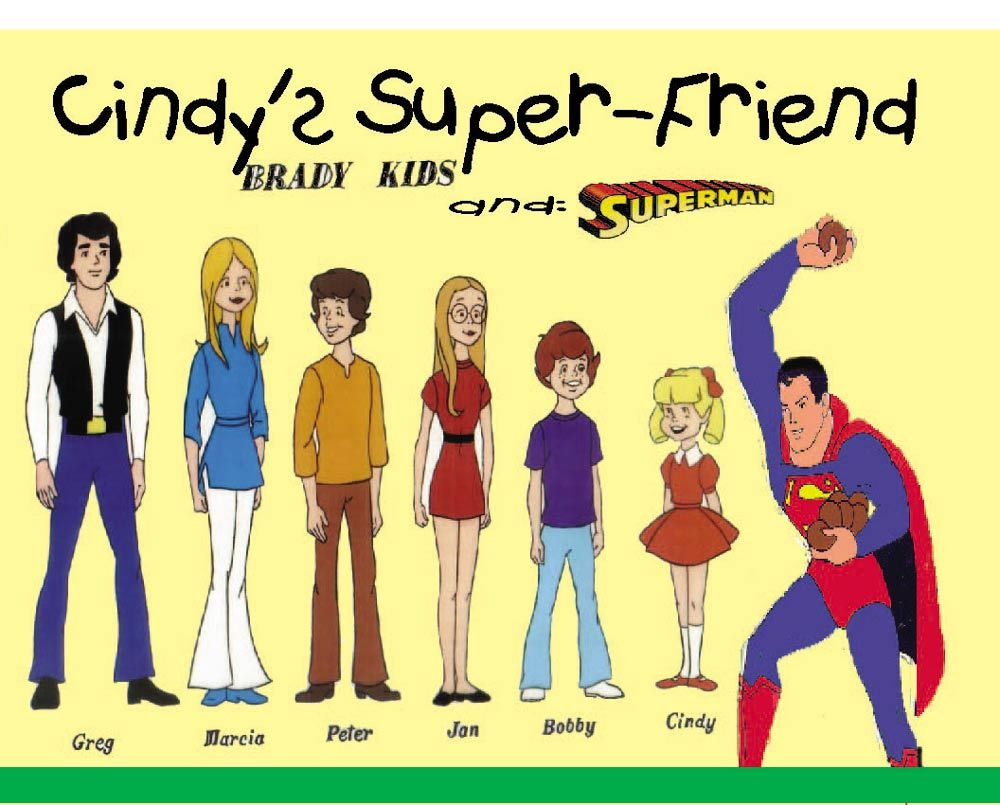 The addition of D.C. heroes, including Superman from Super Friends, to the already colourful cast of The Brady Kids.