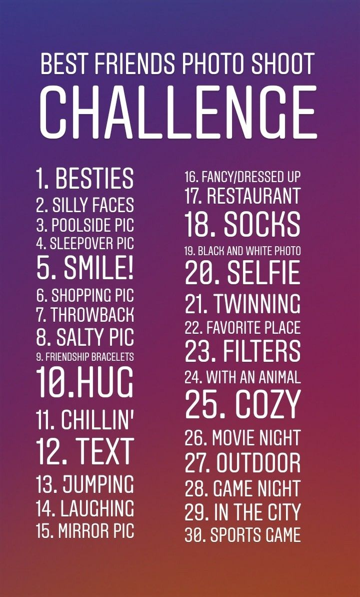 Best Friends Photo Challenge for 30 days!   Best friend ...