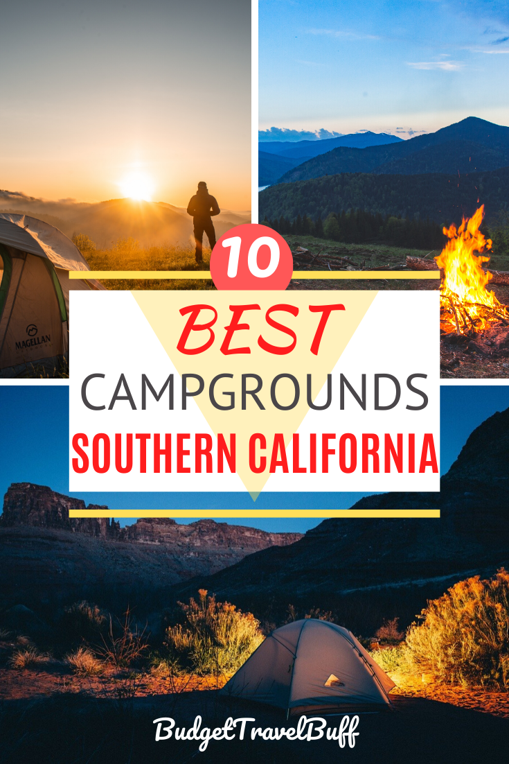 10 Best Campsites In Southern California Budgettravelbuff In 2020 Southern California Camping Best Campgrounds California Camping