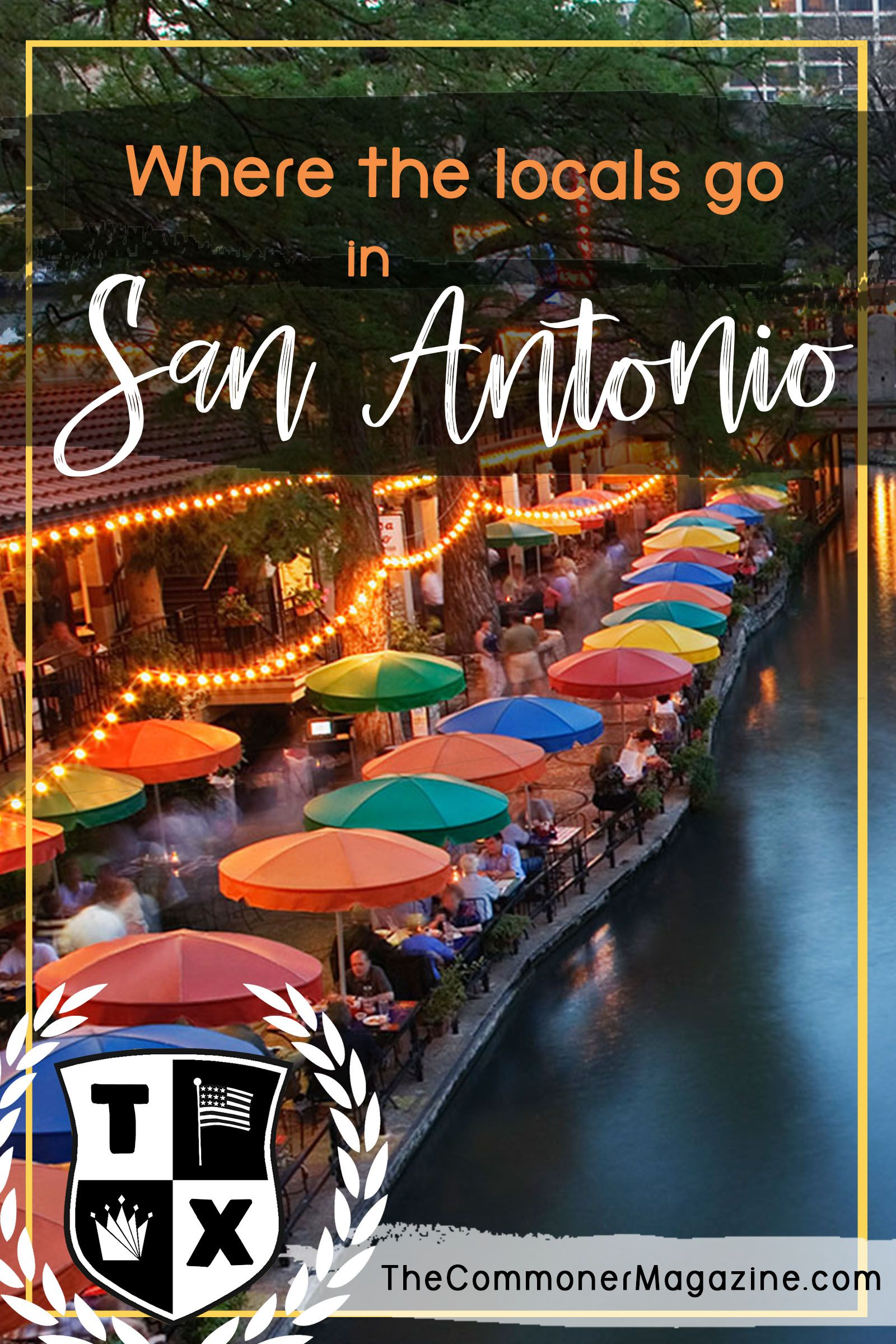 The draw of the san antonio riverwalk in a multi cultural city san let our local guide walk you through the highlights of san antonios food shopping publicscrutiny Images