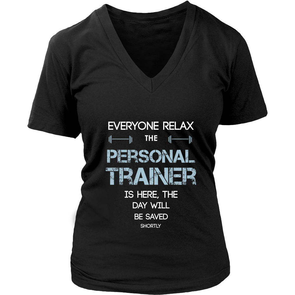 Personal Trainer Shirt Everyone relax the Personal