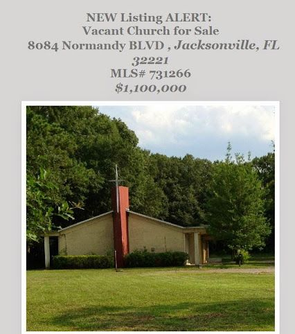 New Listing Alert Vacant Church For Sale 8084 Normandy Blvd