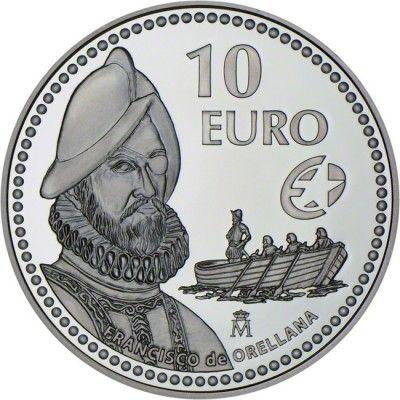 10 Euro Silber Europaische Entdecker Francisco De Orellana Pp