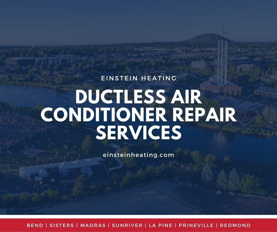 Ductless Air Conditioner Services Einstein Heating And Cooling