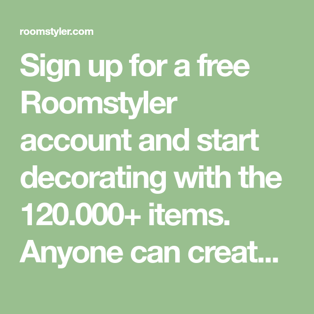 Sign Up For A Free Roomstyler Account And Start Decorating