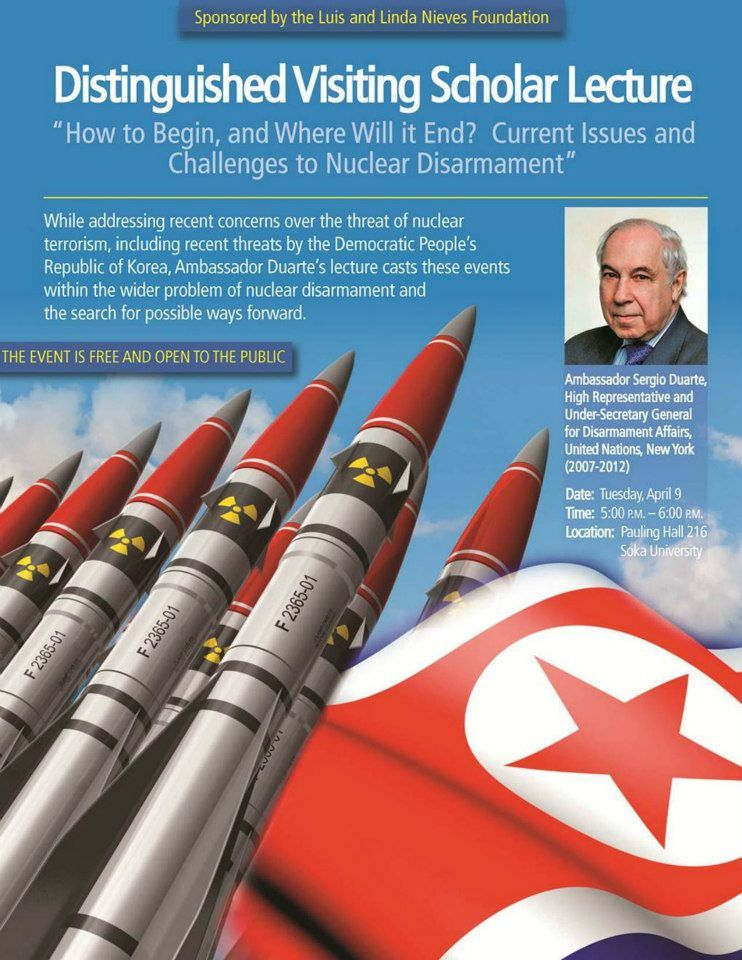 LECTURE TODAY - 4/9/13, 5 pm - Ambassador Sergio Duarte, UN Under-Secretary General for Disarmament Affairs, 5 pm, Pauling Hall 216 -- Free! www.soka.edu/directions — at Soka University of America.