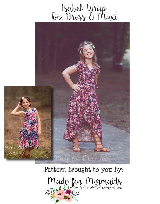 Girls Isabel Wrap Top, Dress & Maxi Pattern Sizes 1/2-14 | Pinterest