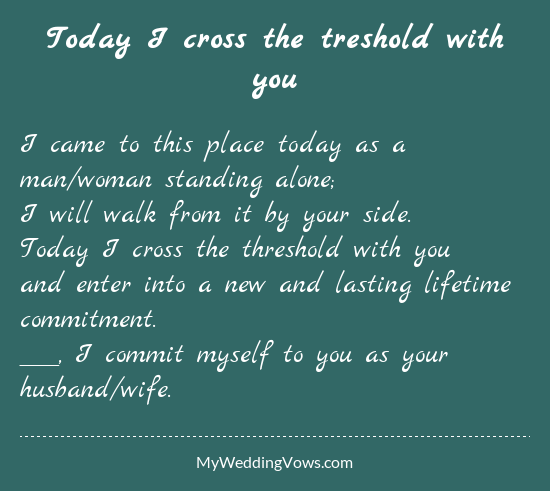 Today I Cross The Treshold With You Traditional Wedding Vows Commitment Ceremony Wedding Vows