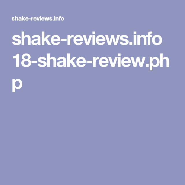 Shake Reviews Info 18 Shake Review Php Healthy Foods Pinterest