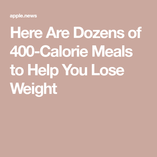 Here Are Dozens of 400-Calorie Meals to Help You Lose Weight — Cooking Light #400caloriemeals Here Are Dozens of 400-Calorie Meals to Help You Lose Weight #400caloriemeals