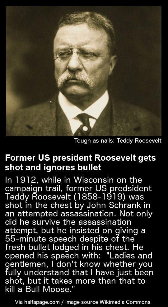 Teddy Roosevelt gets shot