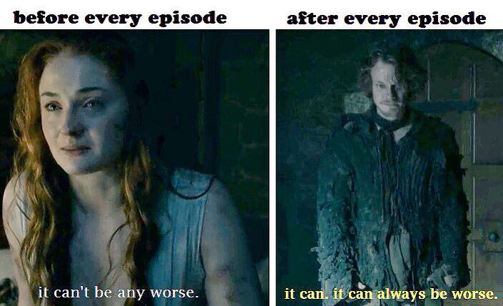 If You Think This Has A Happy Ending You Haven T Been Paying Attention Watch Game Of Thrones Funny Games Got Memes