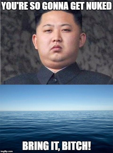 6498a50d504ec08eaa256b02201be281 kim threatens to nuke pacific ocean memes pinterest pacific