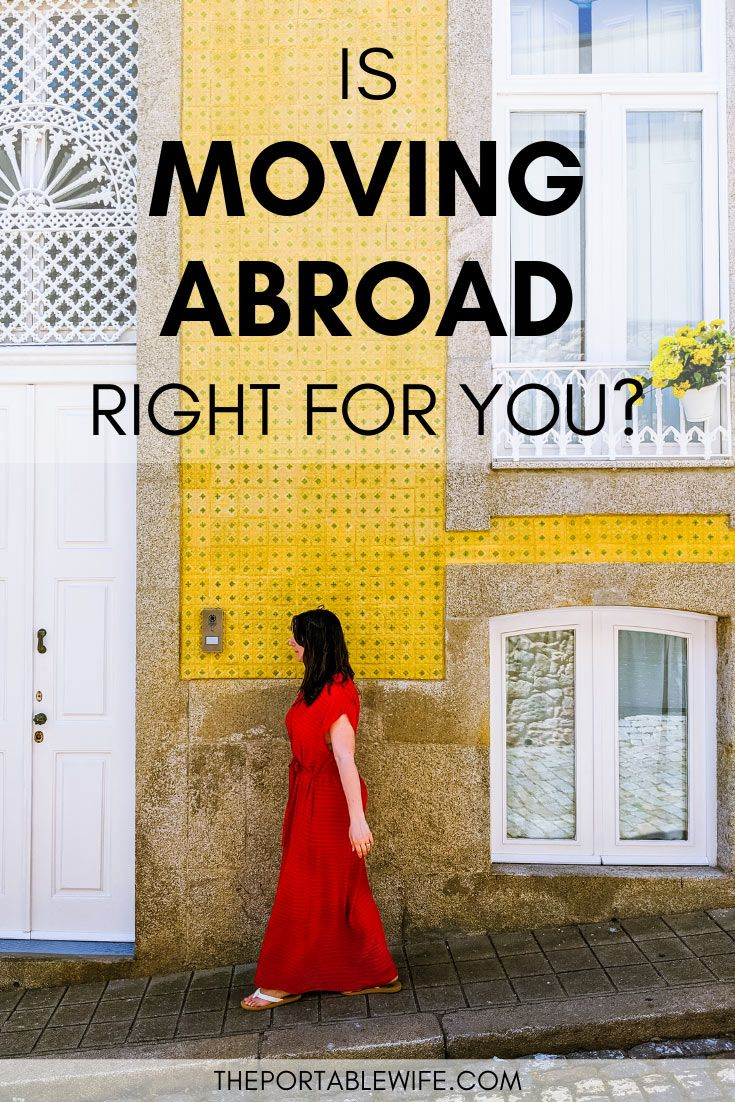 5 Questions for Deciding if You Should Move Abroad
