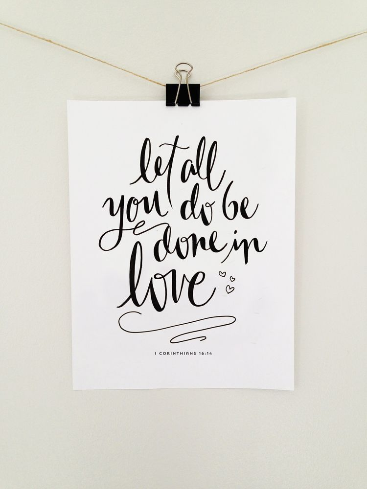 "Download ""Let all you do be done in love"" - Hand lettered 8.5x11 ..."