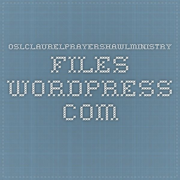 Oslclaurelprayershawlministry.files.wordpress.com