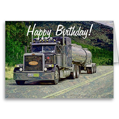 Tanker Truck Funny Trucker Birthday Cards Happy Father Day