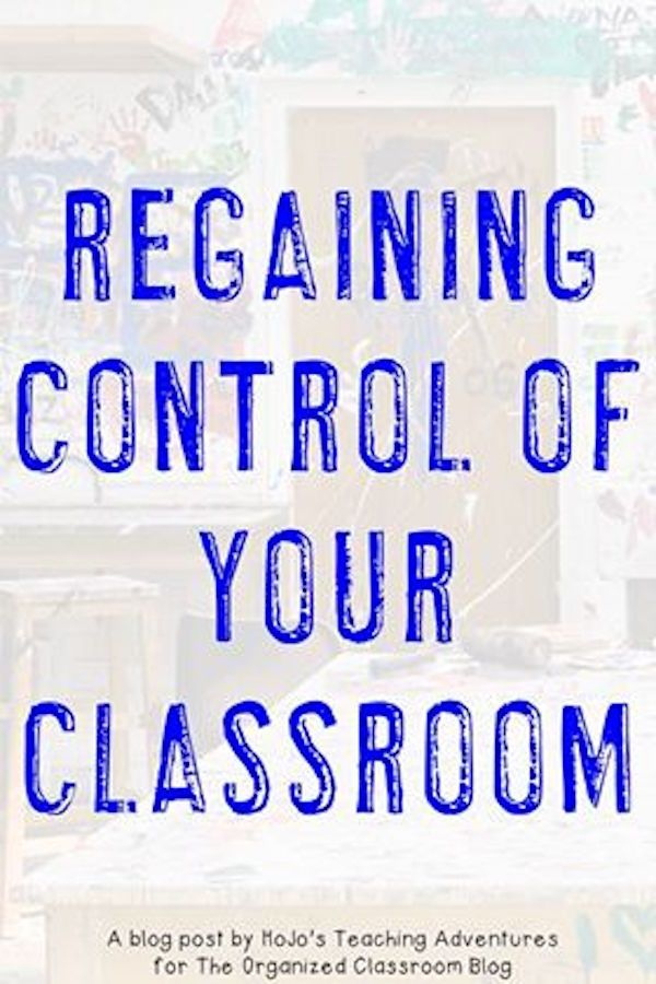 Regaining Control of Your Behavior in the Classroom