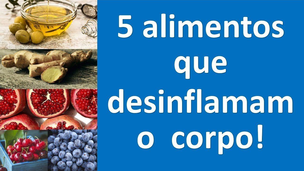 5 Alimentos Que Desinflamam O Corpo Por Dentro Reverta Doencas
