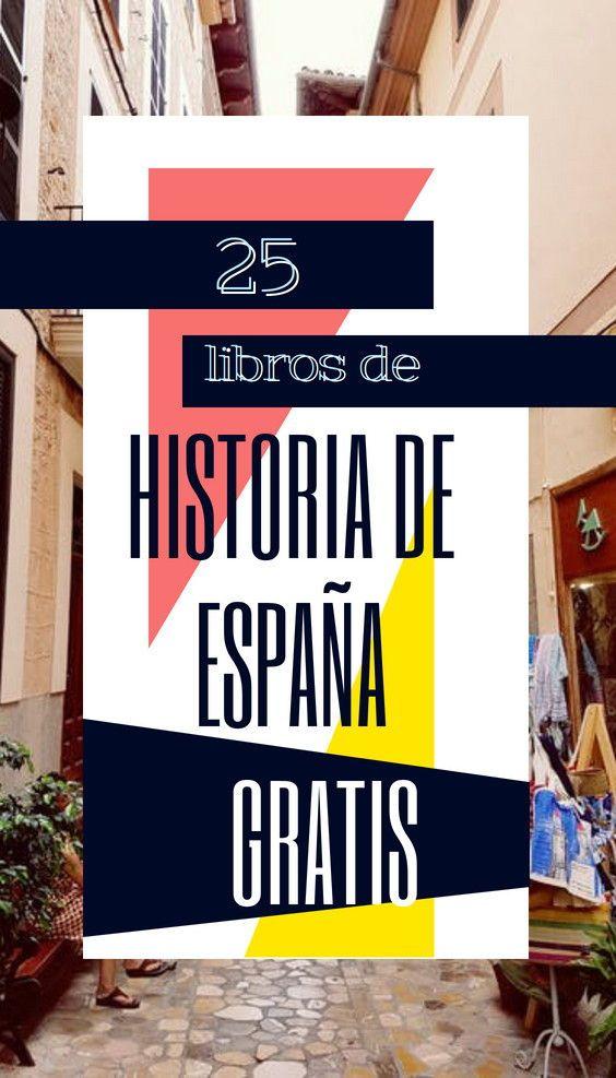 U00bfestas Buscando Libros De Historia De Espa U00f1a Para Leer