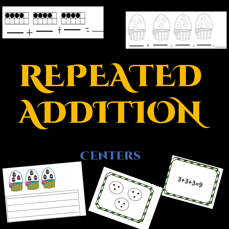 Repeated Addition in 2020 Addition centers, Repeated