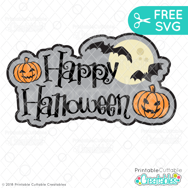 Happy Halloween FREE SVG File for Silhouette, for Cricut