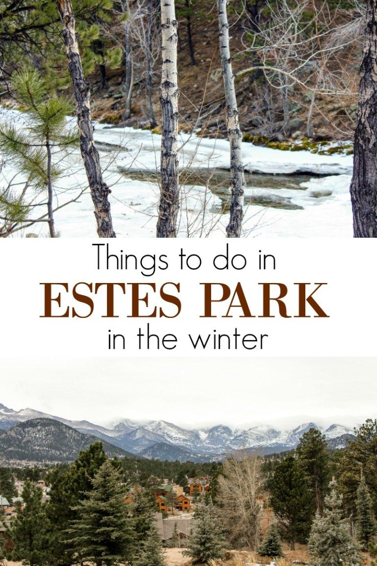 THINGS TO DO IN ESTES PARK IN THE WINTER