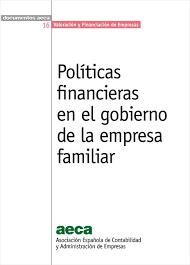 Politicas Financieras En El Gobierno De La Empresa Familiar Libros De Economia Gobierno Estados Financieros