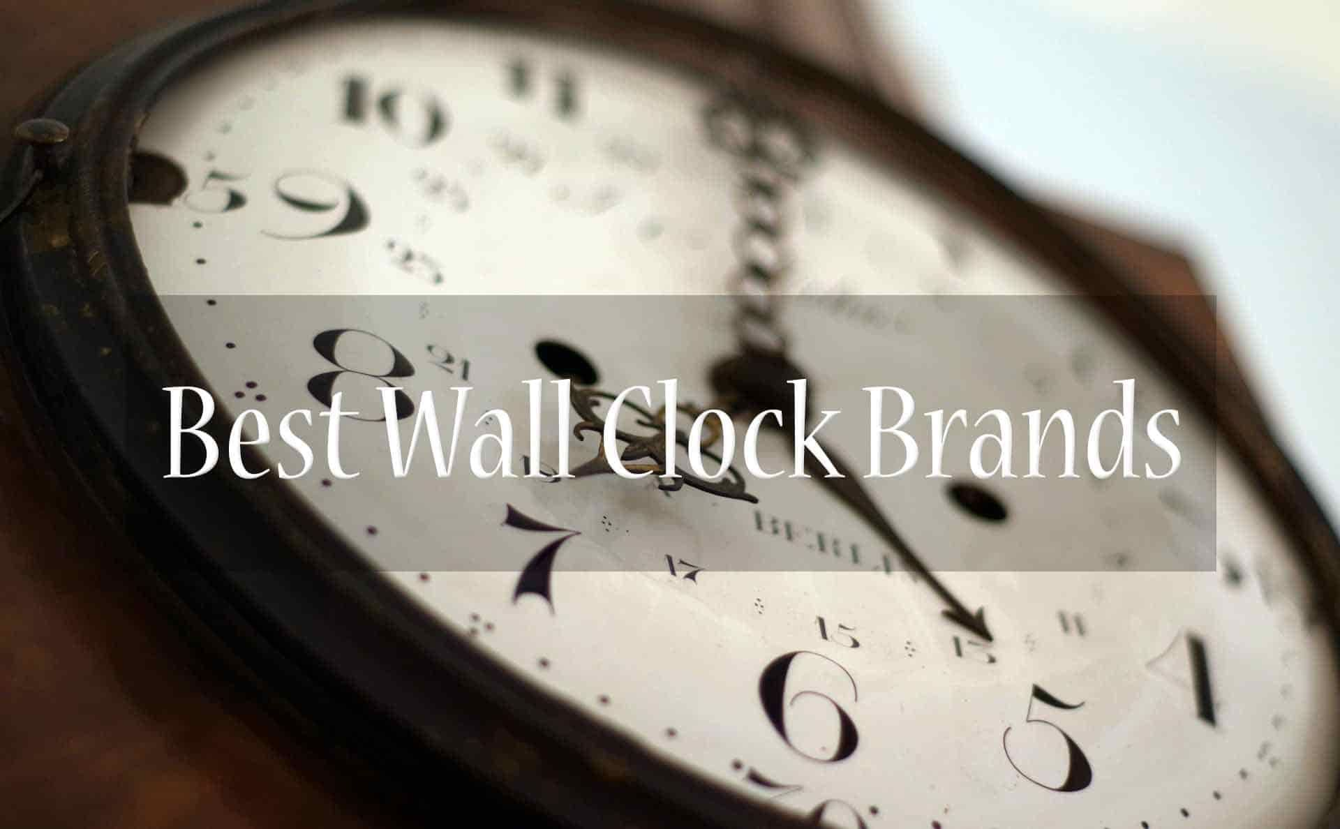 Top 10 Best Wall Clock Brands In India 2019 Best Wall Clocks Wall Clock Brands Wall Clock