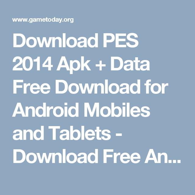 download pes 2014 apk  data