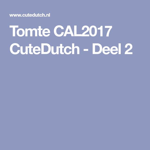 Tomte Cal2017 Cutedutch Deel 2 Breien Haken Pinterest