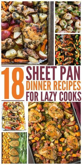 18 Sheet Pan Dinners for Lazy Cooks #onepandinner