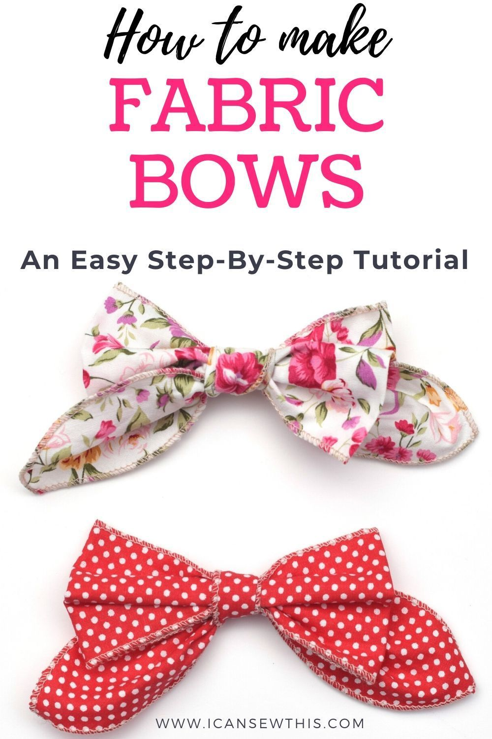 How to make fabric bows tutorial - I Can Sew This