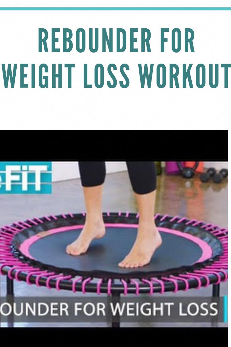 Rebounder für Weight Loss Workout #Gewichtsverlust #Training #Fitness #Bestgewichtverlust ... -  Reb...