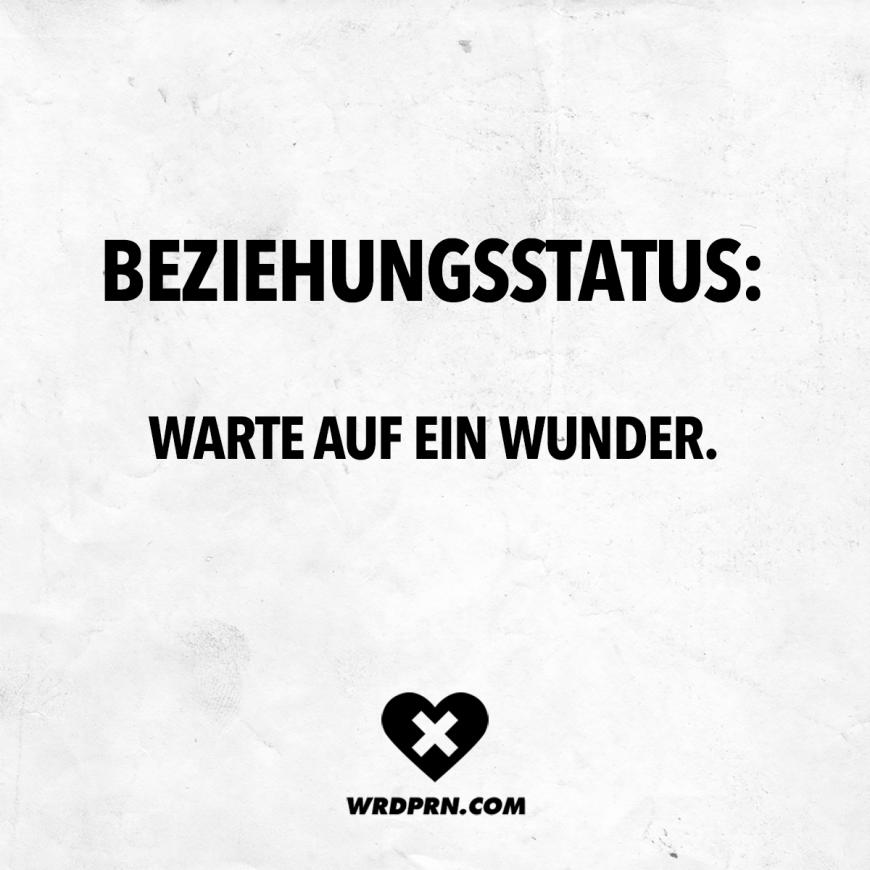 Photo of Beziehungsstatus: Warte auf ein Wunder. – VISUAL STATEMENTS®