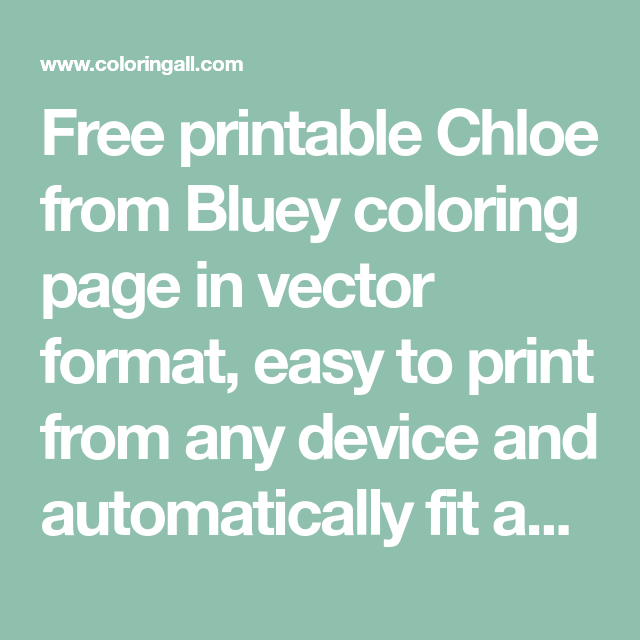 Free Printable Chloe From Bluey Coloring Page In Vector Format Easy To Print From Any Coloring Pages Pumpkin Coloring Pages Printable Christmas Coloring Pages