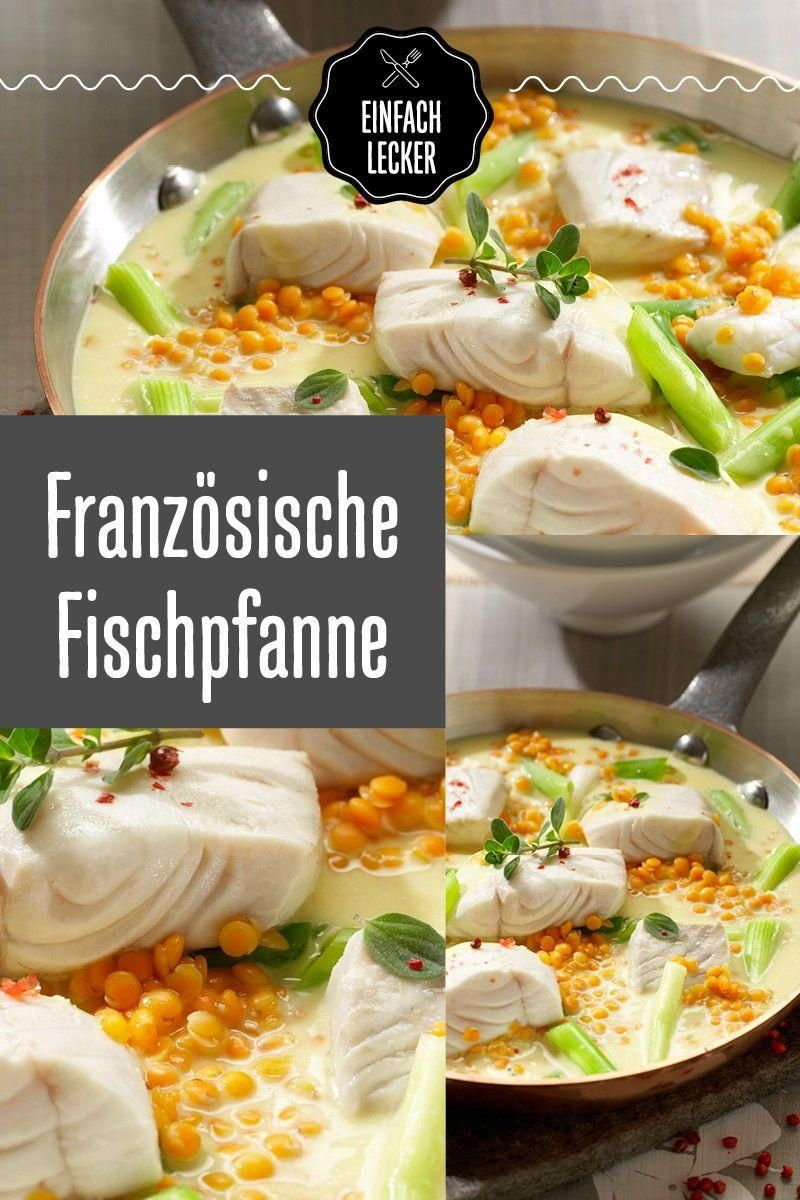 French Fish Pan »Simply Delicious» Recipe ideas for every day  - Kulinarisch um die Welt - #Day #Delicious #die #Fish #french #ideas #Kulinarisch #Pan #Recipe #SIMPLY #Welt