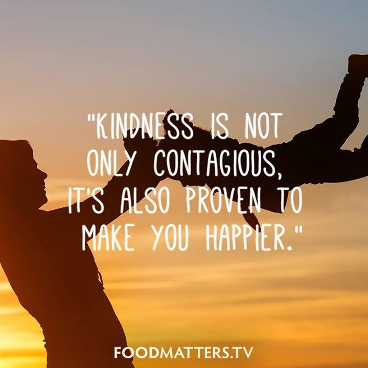 Sprinkle a little bit of kindness everywhere you go!  www.foodmatters.tv