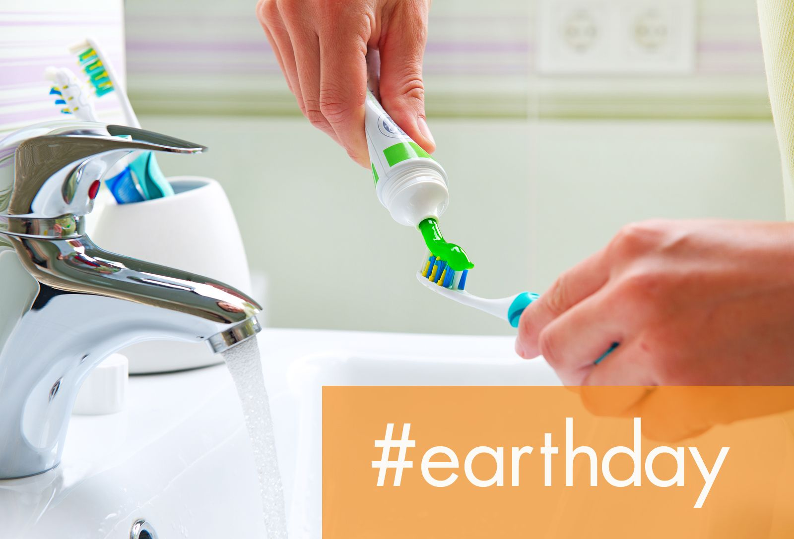April 22 Is Earth Day Celebrate Dental Style By Turning Off Your Water While Your Brush Your Teeth Making This Small Change Ca Dental Oral Hygiene Toothpaste