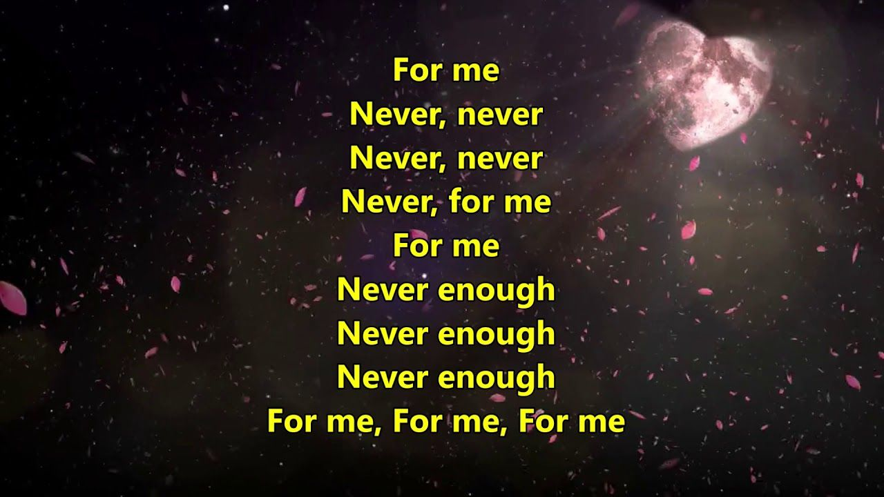 Never Enough Cover Song With Lyrics And Wedding Background Free Video Cover Songs Song Lyrics Lyrics