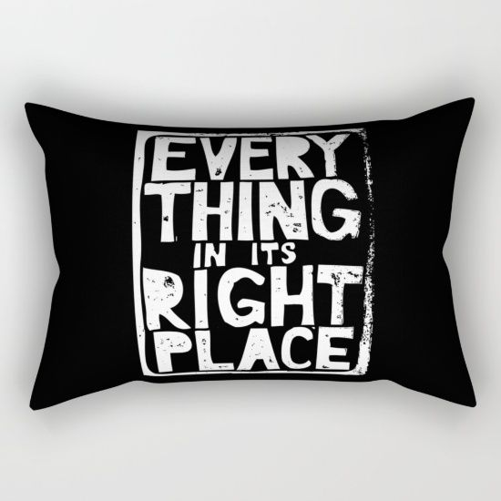 Everything in Its Right Place - Radiohead Rectangular Pillow