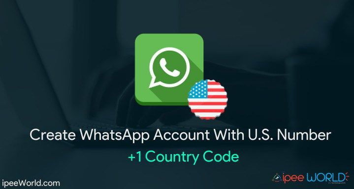 Create Working WhatsApp with Fake/US (+1) Mobile Number