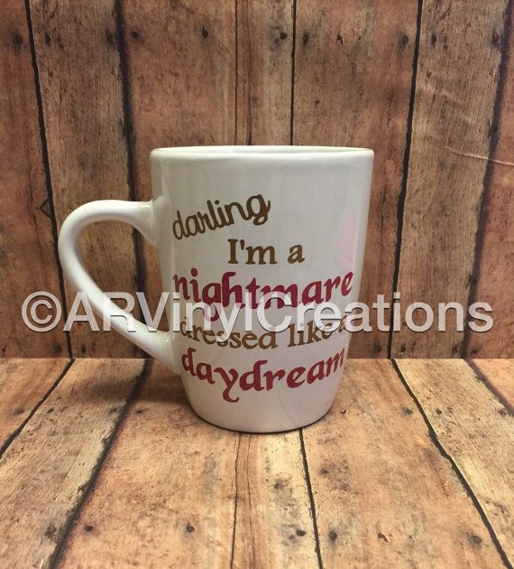 Hand Painted Darling I'm a Nightmare Dressed by ARVinylCreations