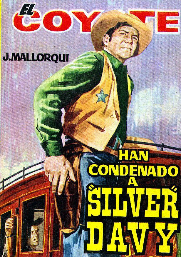 HAN CONDENADO A SILVER DAVY (1964) Colección Eguidazu de Literatura Popular. Fundación Germán Sánchez Ruipérez