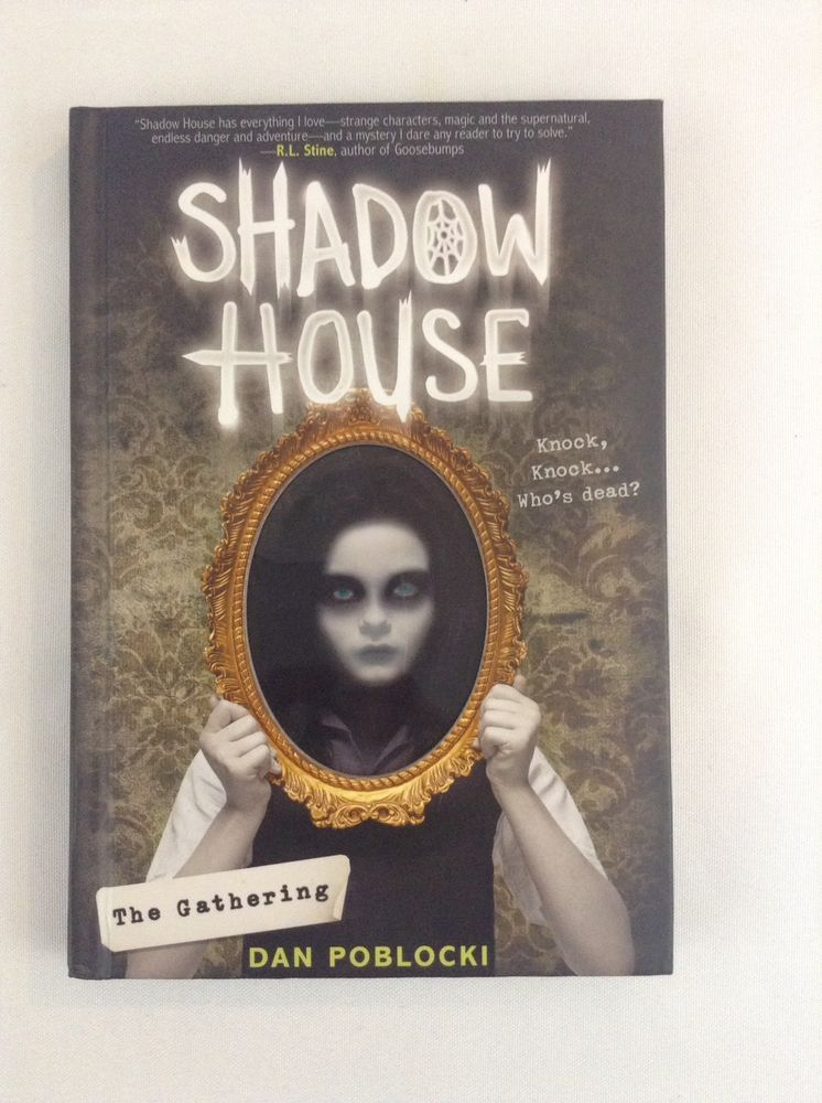 New Scholastic Middle Grade Readers Shadow House Is Calling You