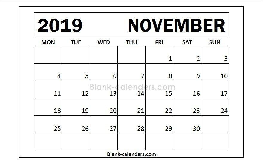Month of November 2019 Calendar Template 2019 Calendar Pinterest