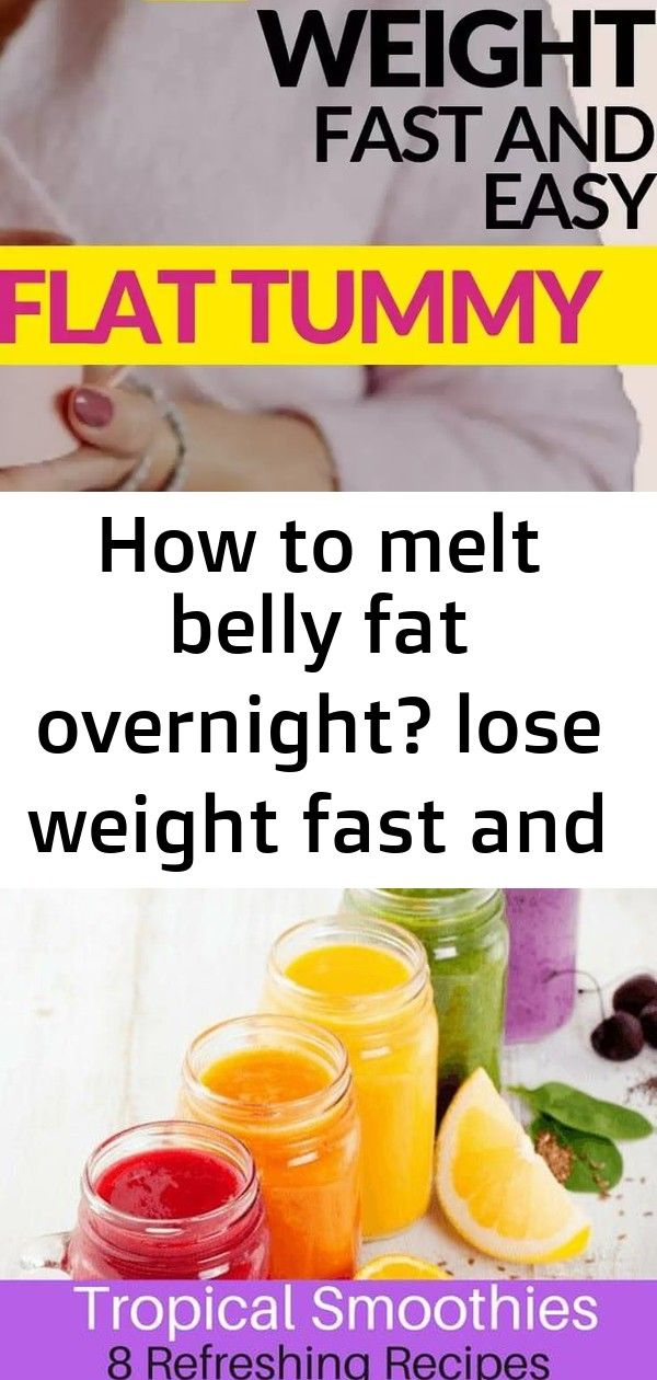 How to melt belly fat overnight? lose weight fast and easy flat tummy 6